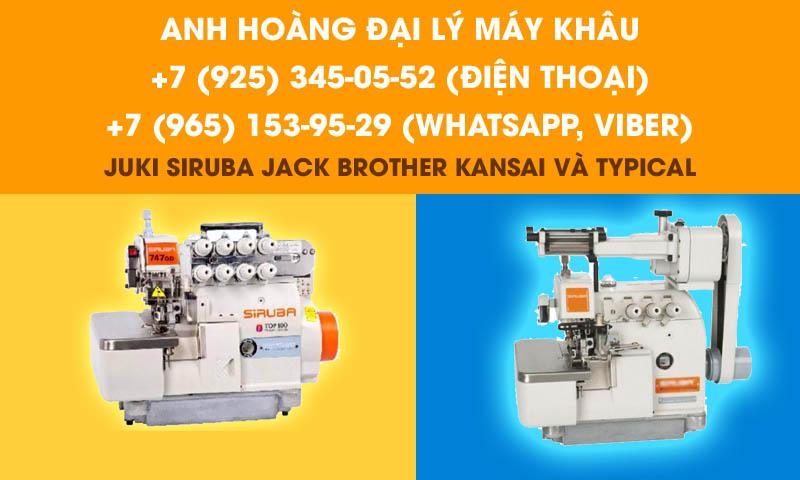 Anh Hoàng đại lý chính thức bán máy khâu công nghiệp JUKI SIRUBA Jack Brother Kansai và Typical