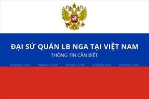 Tổng hợp thông tin cần biết từ ĐSQ LB Nga tại Việt Nam: Mức thu phí lãnh sự