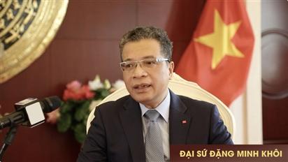 Đại sứ Đặng Minh Khôi: Thư ngỏ gửi toàn thể bà con cộng đồng người Việt Nam tại Liên bang Nga