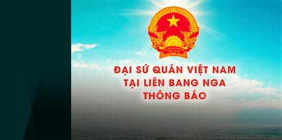 Thông báo số 05 của ĐSQ Việt Nam tại LB Nga về chuyến bay đưa công dân về nước ngày 20/04/2021