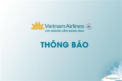 Vietnam Airlines chi nhánh tại LB Nga thông tin về chuyến bay đưa công dân Việt Nam từ Mátxcơva về nước dự kiến ngày 14/3/2021