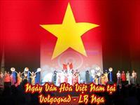 Ngày hội Văn Hóa Việt Nam tại Volgograd